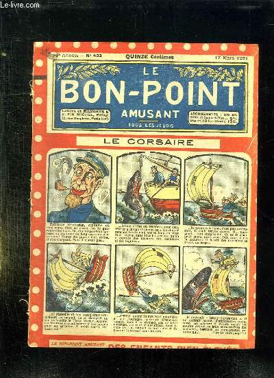 LE BON POINT N° 433 DU 17 MARS 1921. LE CORSAIRE.