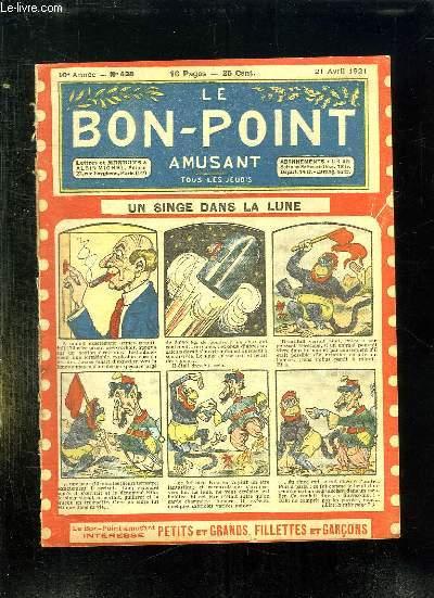 LE BON POINT N° 438 DU 21 AVRIL 1921. UN SINGE DANS LA LUNE.