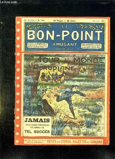 LE BON POINT N° 446 DU 16 JUIN 1921. UN TOUR DU MONDE EN AEROPLANE.