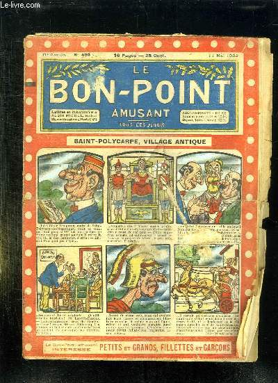 LE BON POINT N° 493 DU 11 MAI 1922. SAINT POLYCARPE VILLAGE ANTIQUE.