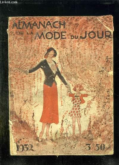 ALMANACH DE LA MODE DU JOUR 1932.