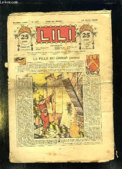 LILI N° 286 DU 16 AVRIL 1925. LA FILLE DU CROISE.