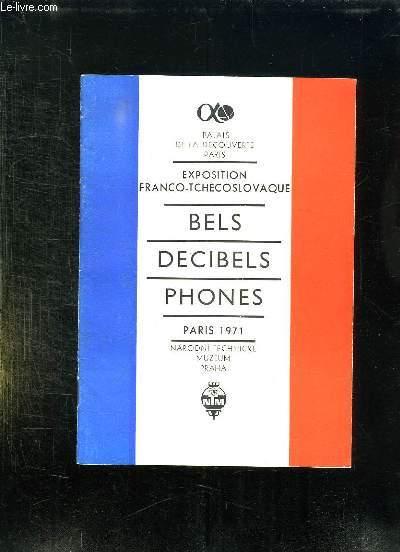 EXPOSITION FRANCO TCHECOSLOVAQUE. BELS DECIBELS ET PHONES.