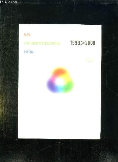 ALAM PHILHARMONIE DE LORRAINE ARSENAL 1999 - 2000.