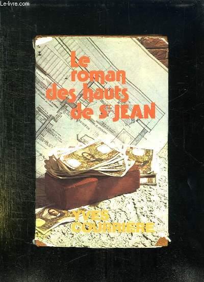 LE ROMAN DES HAUTS DE SAINT JEAN.