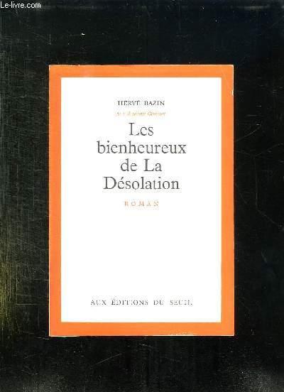 LES BIENHEUREUX DE LA DESOLATION.