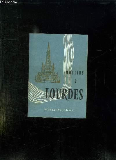 LOURDES MANUEL DU PELERIN.