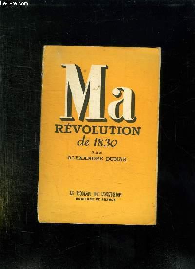 MA REVOLUTION DE 1830.