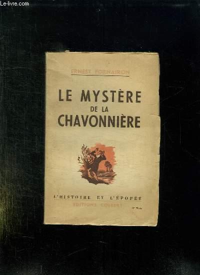 LE MYSTERE DE LA CHAVONNIERE.