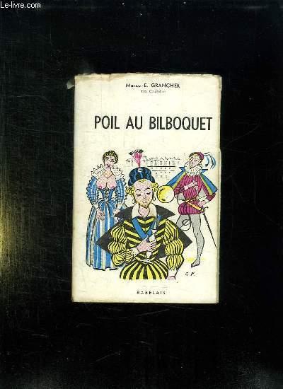 POIL AU BILBOQUET.