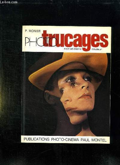 PHOTO TRUCAGES.
