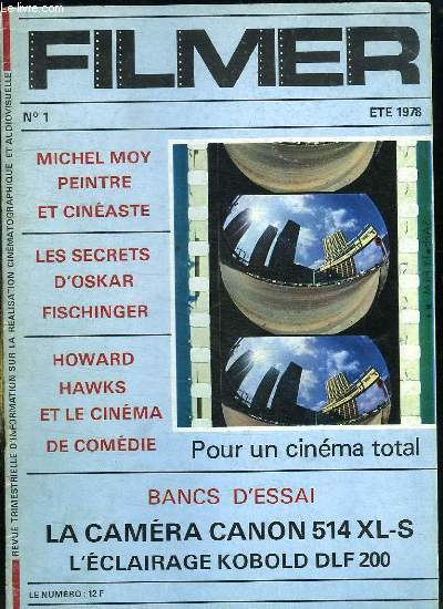 FILMER N° 1 ETE 1978. SOMMAIRE: MICHEL MOY PEINTRE ET CINEASTE, LES SECRETS D OSKAR FISCHINGER, HOWARD HAWKS ET LE CINEMA DE COMEDIE...