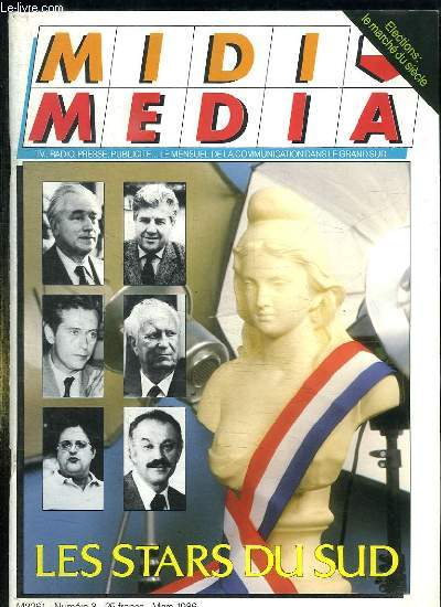 MIDI MEDIA N° 3 MARS 1986. SOMMAIRE: LES STARS DU SUD, URBA 2000 LE FUTUR QUOTIDIEN, CANNES VILLE DE CONGRES...