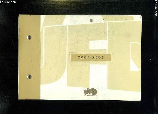 UFD 2004 - 2005.