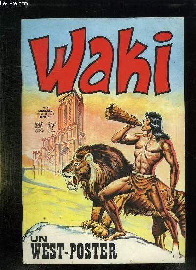 WAKI N° 5 DU 10 JUIN 1974. UN WEST POSTER.