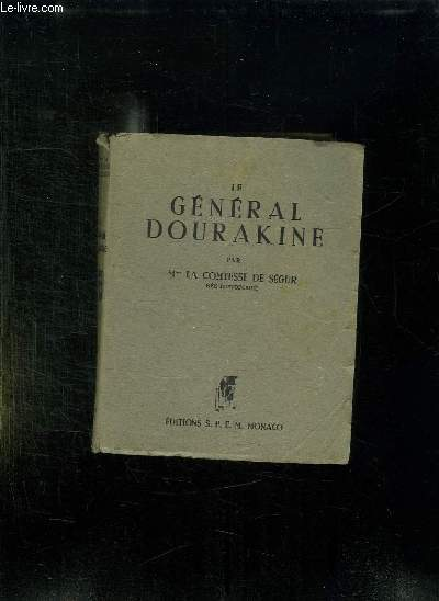 LE GENERAL DOURAKINE.
