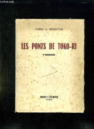 LES PONTS DE TOKO RI. THE BRIDGES AT TOKO RI.