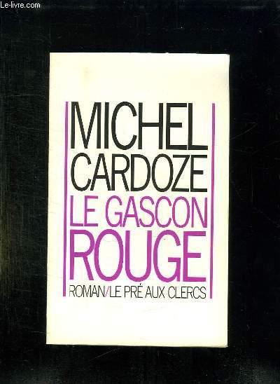 LE GASCON ROUGE.