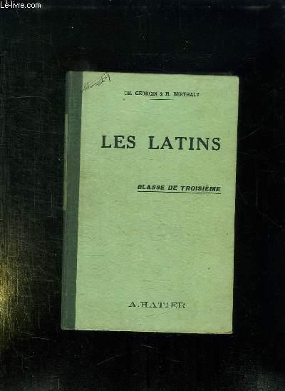 LES LATINS. PAGES PRINCIPALES DES AUTEURS DU PROGRAMME. CLASSE DE TROISIEME.