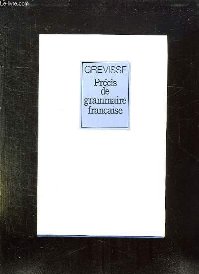 PRECIS DE GRAMMAIRE FRANCAISE. 29em EDITION.
