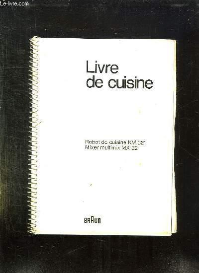 LIVRE DE CUISINE. ROBOT DE CUISINE KM 321 MIXER MULTIMIX MX 32.