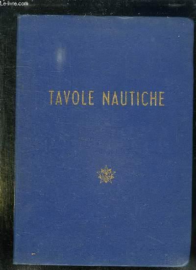 TAVOLE NAUTICHE. RISTAMPE 1964.