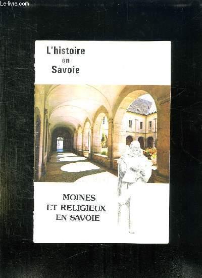 L HISTOIRE EN SAVOIE N° 68 2em EDITION 1990. MOINES ET RELIGIEUX EN SAVOIE.