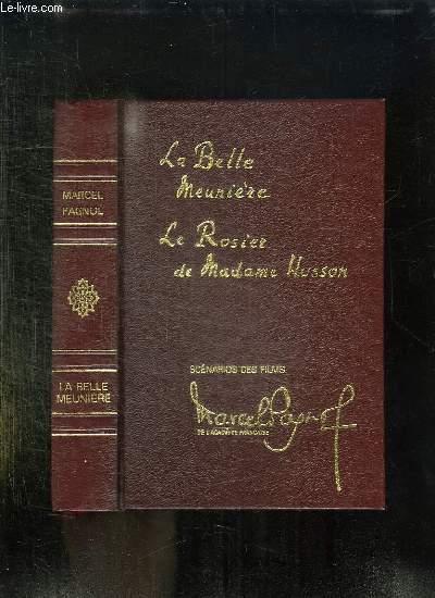 LA BELLE MEUNIERE, LE ROSIER DE MME HUSSON.