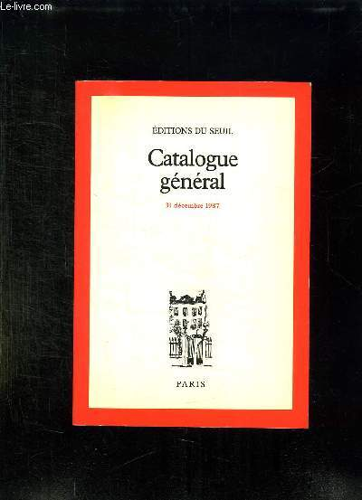 CATALOGUE GENERAL 31 DECEMBRE 1987.