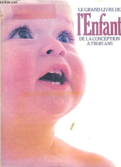 LE GRAND LIVRE DE L ENFANT.