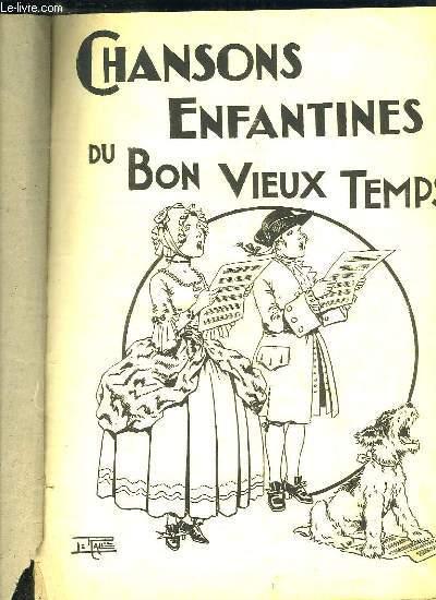 CHANSONS ENFANTINES DU BON VIEUX TEMPS.