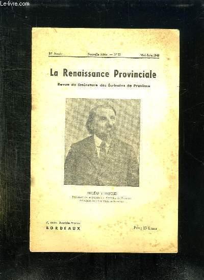 LA RENAISSANCE PROVINCIALE N° 73 MAI JUIN 1946. SOMMAIRE: PHILEAS LEBESGUE.