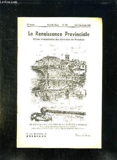 LA RENAISSANCE PROVINCIALE N° 102 MAI JUIN JUILLET 1953. LA DORDOGNE ET LE FAUBOURG DE LA MADELEINE A BERGERAC.