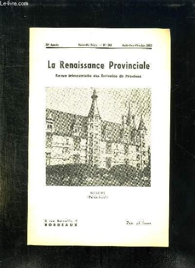 LA RENAISSANCE PROVINCIALE N° 103 AOUT SEPTEMBRE OCTOBRE 1953. NEVERS PALAIS DUCAL.