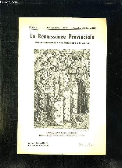LA RENAISSANCE PROVINCIALE N° 104 NOVEMBRE 1953 JANVIER  1954. MARCHE AUX NOIX EN PERIGORD.
