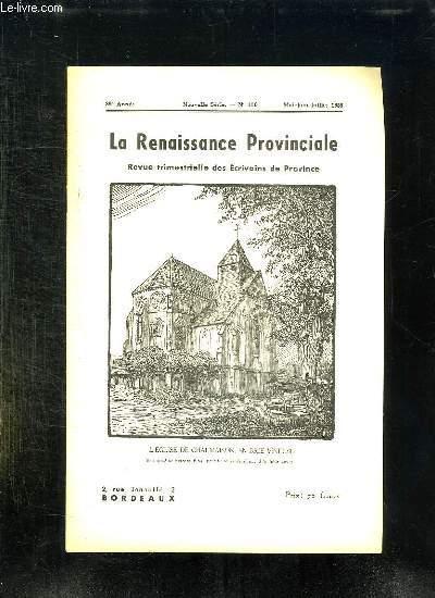LA RENAISSANCE PROVINCIALE N° 110 MAI JUIN JUILLET 1955 L EGLISE DE CHALMAISON EN BRIE VINEUSE.