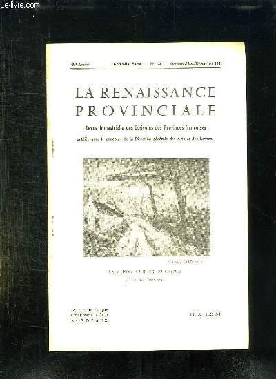 LA RENAISSANCE PROVINCIALE N° 136 OCTOBRE NOVEMBRE DECEMBRE 1961. LA MAISON AU BORD DU CHEMIN PAR ANDRE BOURDET...