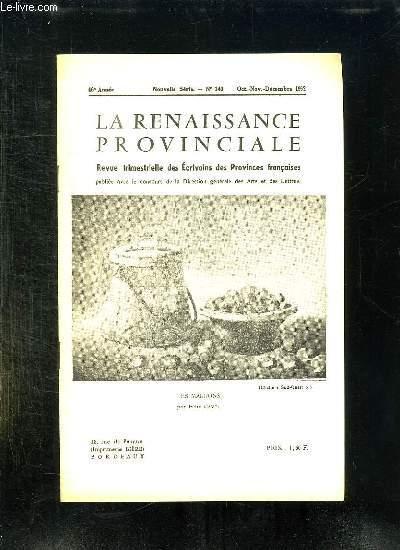 LA RENAISSANCE PROVINCIALE N° 140 OCTOBRE NOVEMBRE DECEMBRE 1962. LES MARRONS PAR FELIX CAVEL...