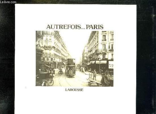 AUTREFOIS PARIS.
