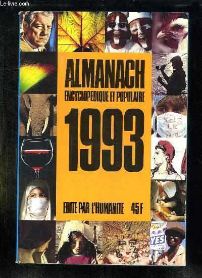ALMANACH ENCYCLOPEDIQUE ET POPULAIRE 1993.