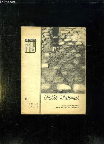 PETIT FORMAT N° 14 FEVRIER 1951. SOMMAIRE: LE TEMOIN SUR LE GEANT VAINCU, LE COUPLAGE D UN TELEMETRE...