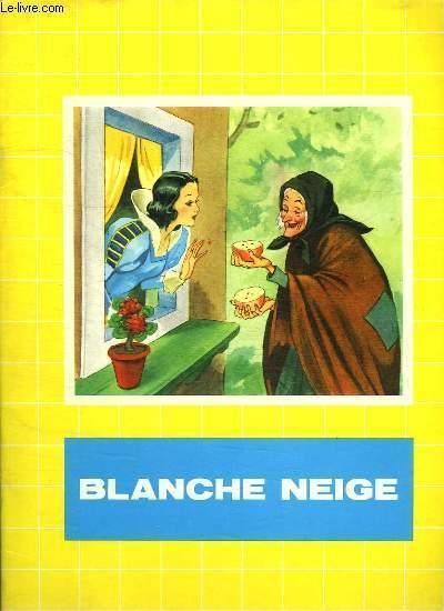 BLANCHE NEIGE.