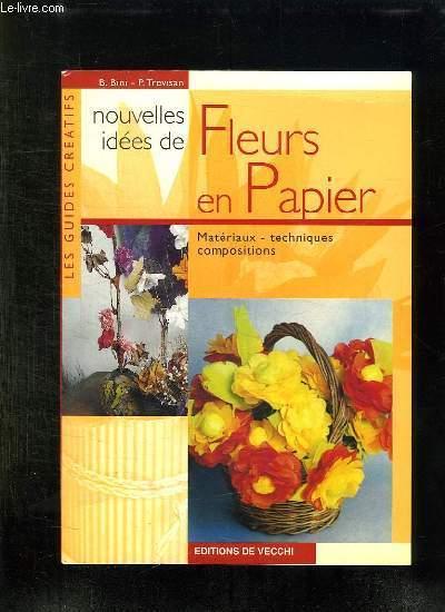 NOUVELLES IDEES DE FLEURS EN PAPIER.