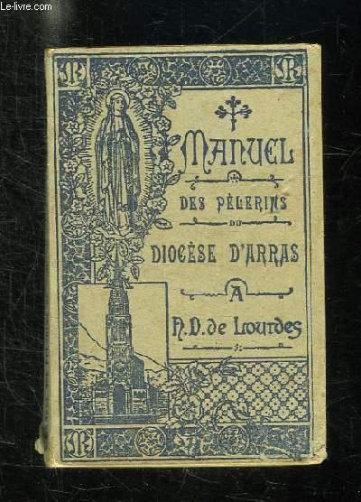 MANUEL DES PELERINS DU DIOCESE D ARRAS A NOTRE DAME DE LOURDES.