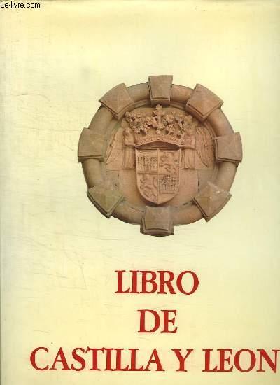 LIBRO DE CASTILLA Y LEON. TEXTE EN ESPAGNOL.