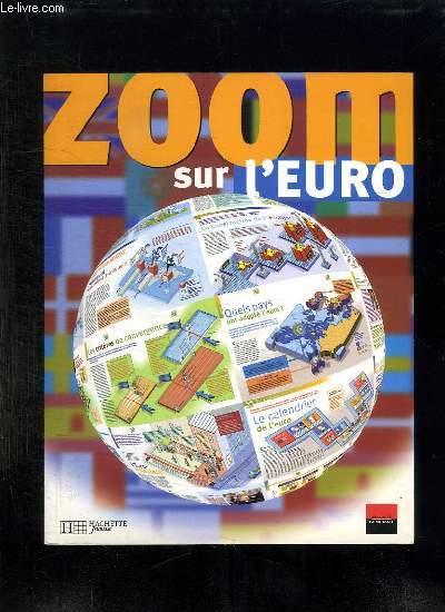ZOOM SUR L EURO.