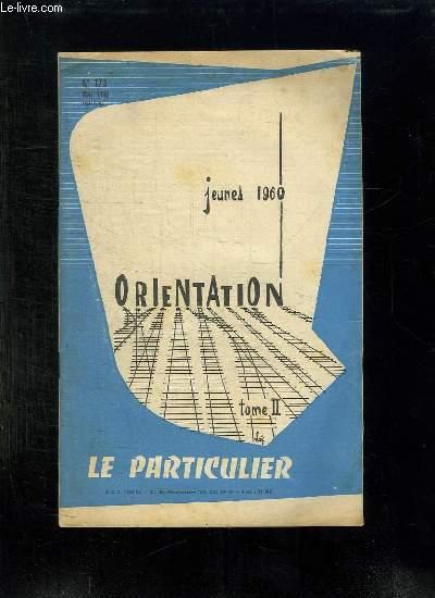 ORIENTATION N° 173 MAI 1960.  TOME II JEUNES 1960.