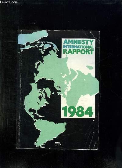 AMNESTY INTERNATIONAL RAPPORT. 1984.