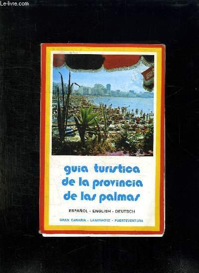 GUIA TURISTICA DE LA PROVINCIA DE LAS PALMAS.
