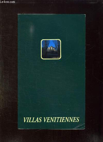 VILLAS VENITIENNES.